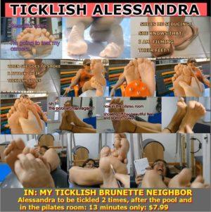 Ticklish Alessandra in My Ticklish Brunette Neighbor !